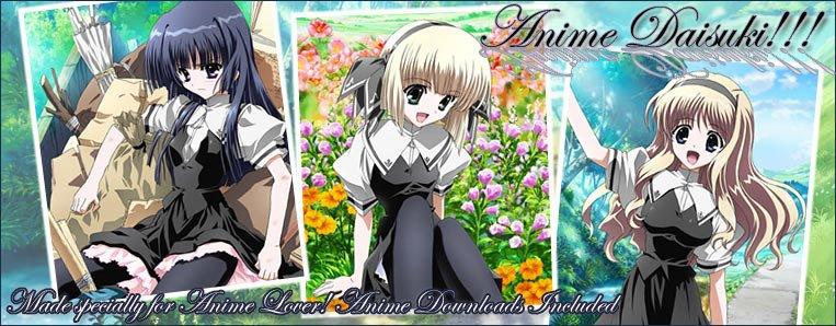 Anime Daisuki !!!