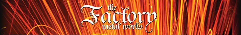 The Factory Metal Works