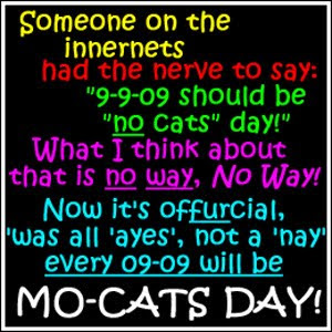 September 9 is Mo-Cats Day!!