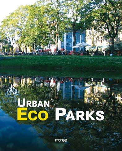 Libro urban eco parks jardiner a y paisajismo for Libros de jardineria y paisajismo
