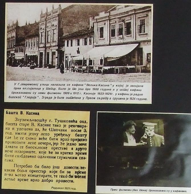 PRVI ŠABACKI BIOSKOP ,,GLORIJA,,  RADIO JE U KAFANI  ,,KASINA,, DALEKE 1909g