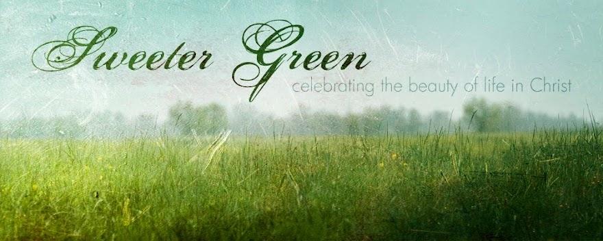 Sweeter Green