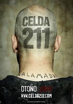 Phòng Tù 211 - Celda 211 (2009) Poster
