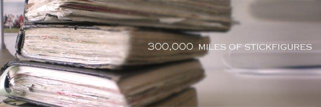 300,000 Miles of Stickfigures