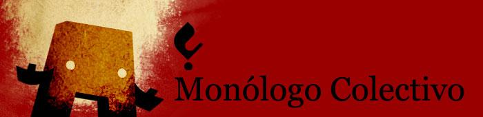 Monólogo Colectivo