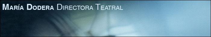 María Dodera - Directora Teatral