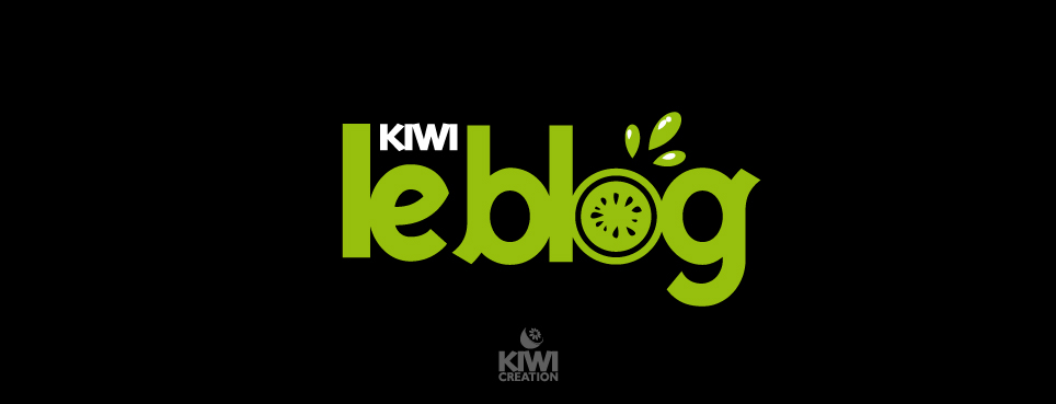 KIWI CREATION - BLOG OFFICIEL