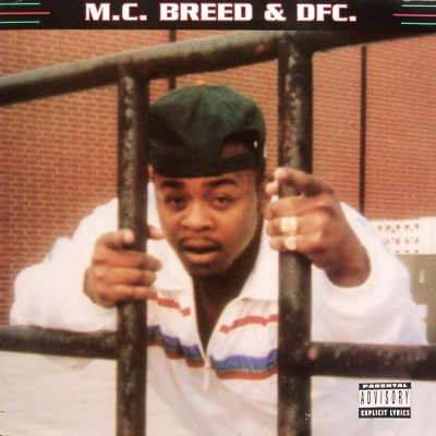 MC Breed - Ain't To Be Flexed With