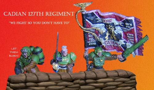 Cadian 127th Regiment