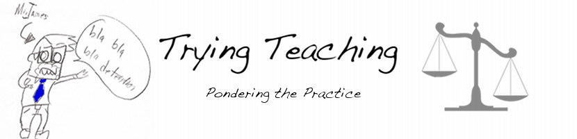 Trying Teaching