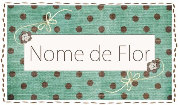 Nome de Flor