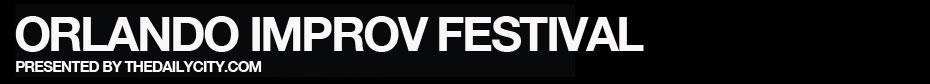 3rd Annual Orlando Improv Festival | February 6 + 7, 2012