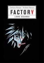 FACTORY - LIBRO SECONDO