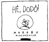 Hé, Dodó!
