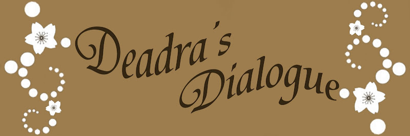 Deadra's Dialogue