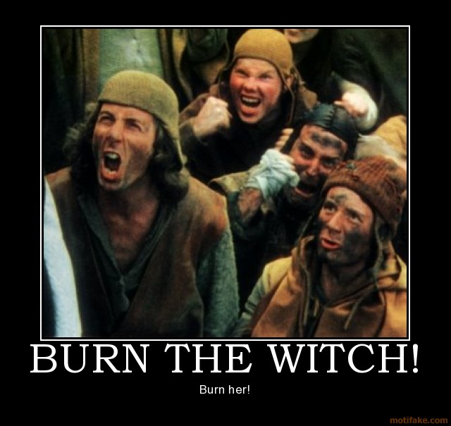 Hey !!!! Back dans les bacs ! 3b9f4cf5-burn-the-witch-burn-witch-kill-monty-python-demotivational-poster-1223816026
