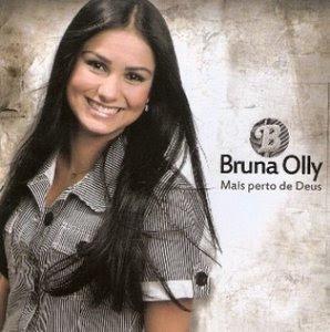 Bruna Olly – Mais Perto de Deus