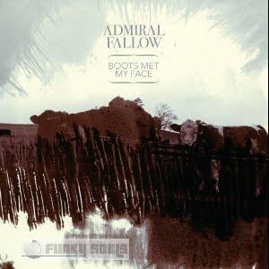 Admiral_Fallow-Boots_Met_My_Face-2010.jpg