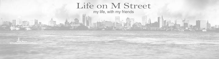 Life on M Street
