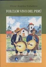 Folclor vivo del perú