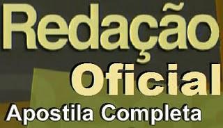 Apostila de Redação Oficial para concurseiros, concursos publicos