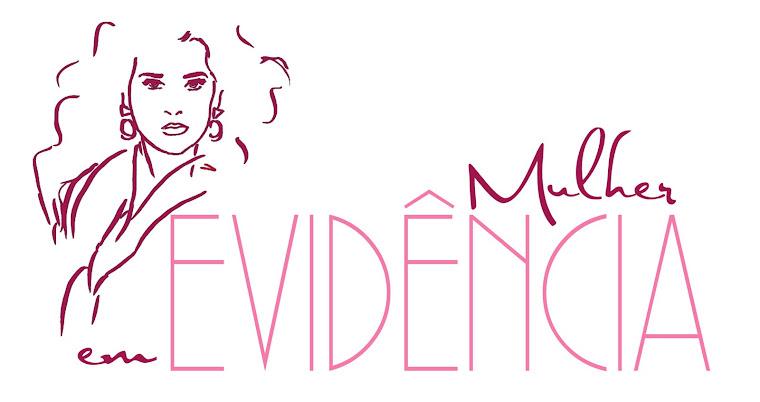 Mulher em Evidência