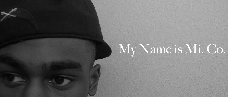 my name is mi. co.