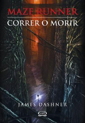 libro recomendado :Maze Runner (trilogia) Correr+o+morir