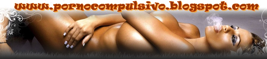 Porno Compulsivo
