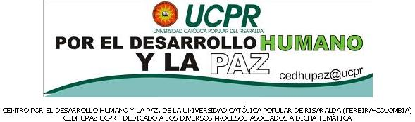 CENTRO POR EL DESARROLLO HUMANO Y LA PAZ - UCPR