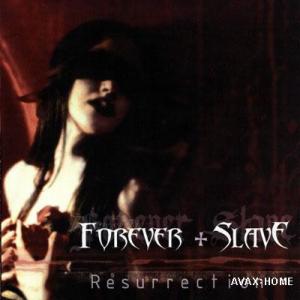 Discos Conceptuales Forever+slave+resurrection