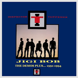 Inspector Tuppence - Jigi Bob - The Demos plus...1991-1994
