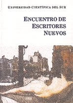 """""""Encuentro de Escritores Nuevos"""""""