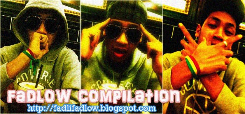 Fadlow Compilation