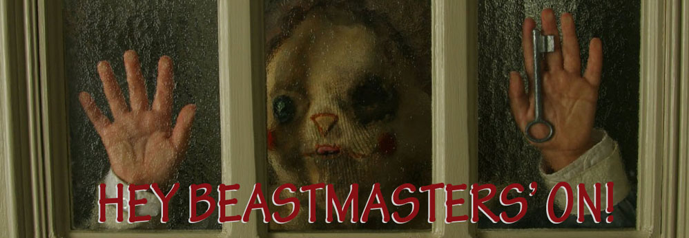 Hey Beastmaster's On!