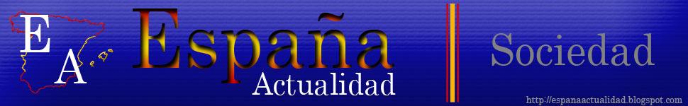 Sociedad::España Actualidad