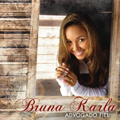 Bruna Karla - Advogado Fiel 2009