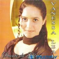Vanessa Leal - Diante da Glória 2009
