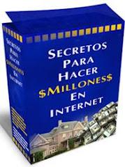 Secretos para hacer $ millones en internet