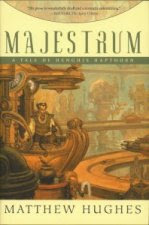Majestrum by Matthew Hughes