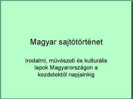 Magyar sajtotortenet