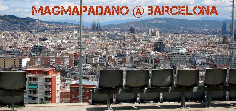 magmapadano @ Barcelona