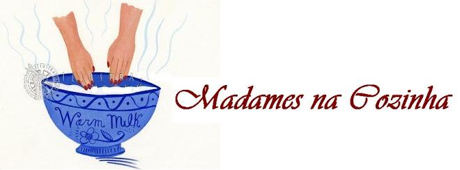 Madames na Cozinha