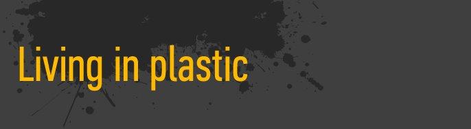 Live Plastic
