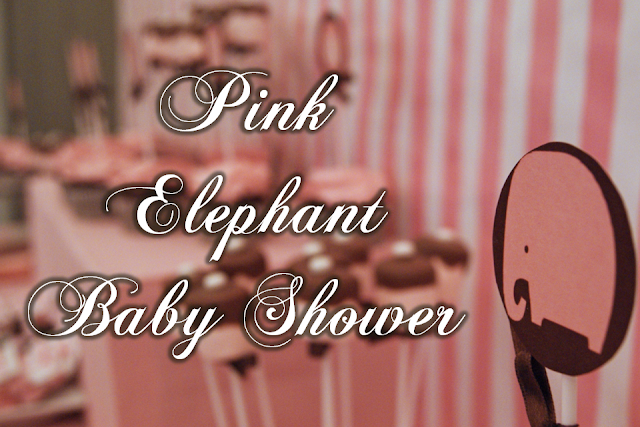 eye candy events: Pink Elephant Baby Shower