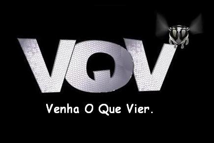 VQV - Venha O Que Vier