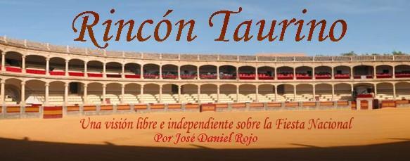 Rincón Taurino por José Daniel Rojo
