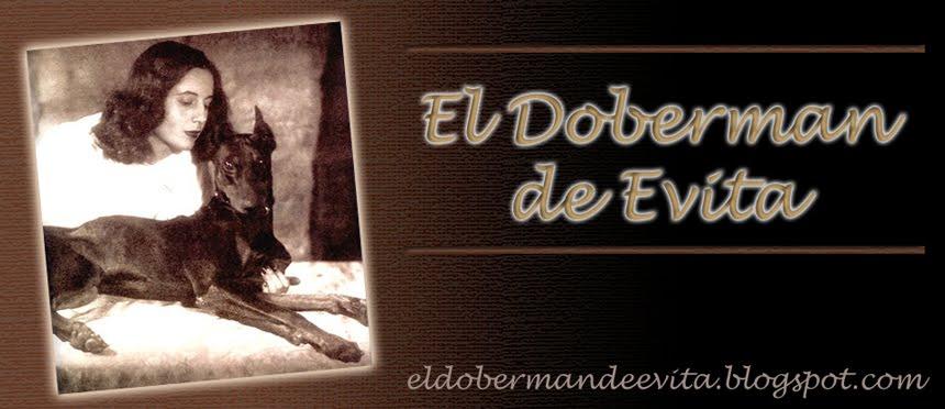 EL DOBERMAN DE EVITA