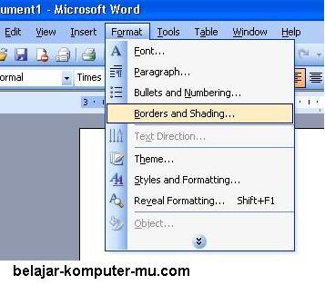 pada menu format kemudian klik pada pilihan borders and shading