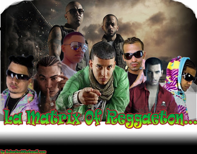 La Matrix Of Reggaeton
